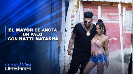 EN VIVO: El Mayor Se Anota Un Palo Con Natti Natasha | Conexión Urbana