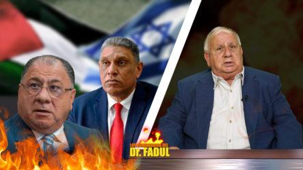 El Dr. Fadul Habla Sobre Lo Que Dice Chu Vásquez Y El Conflicto Entre Palestina E Israel