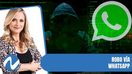 Robo Y Estafas Vía WhatsApp | Nuria Piera