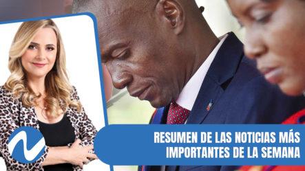 Resumen De Las Principales Noticias Más Importantes De La Semana | Nuria Piera
