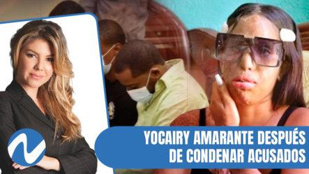 """Yocairy Amarante Después De Condenar Acusados Rociar """"Ácido Del Diablo""""   Nuria Piera"""