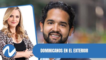 Dominicanos En El Exterior Ponen RD En Alto| Nuria Piera