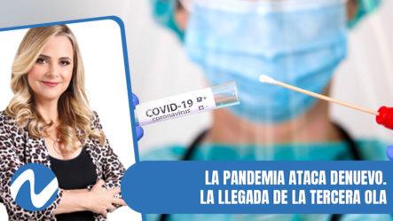 La Pandemia Ataca De Nuevo | Nuria Piera