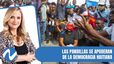Las Pandillas Se Apoderan De Haití | Nuria Piera
