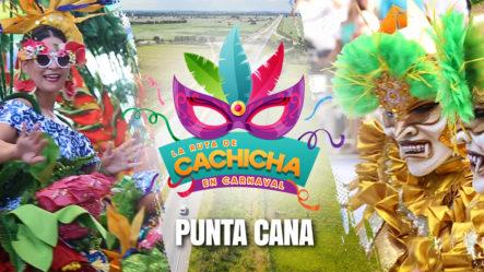 Recorriendo El Carnaval De Punta Cana En La Ruta De Cachicha En Carnaval 2019