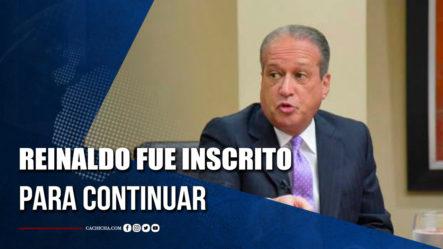 Reinaldo Pared Pérez Fue Inscrito Para Continuar En El Comité Político    Tu Tarde