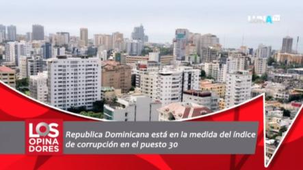 República Dominicana Está En La Medida Del índice De Corrupción En El Puesto 30