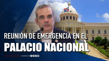 REUNIÓN DE EMERGENCIA EN EL PALACIO NACIONAL | Tu Tarde