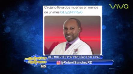 Robert Sanchez TV: Más Muertes Por Cirugías Estéticas
