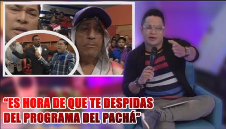 """Robert Sánchez Le  Manda Un Mensaje A Margaro """"Es Hora De Que Te Despidas Del Programa Del Pachá"""""""