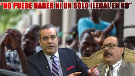 Luis Abinader Dice Que En RD No Puede Haber Ni Un Solo Indocumentado