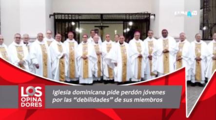 """Iglesia Dominicana Pide Perdón Jóvenes Por Las """"debilidades"""" De Sus Miembros"""
