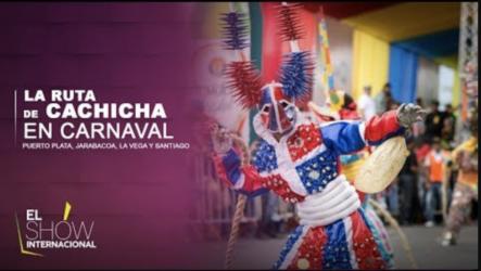 Puedes Disfrutar De Lo Que Fue La Ruta De Cachicha En Carnaval 2020