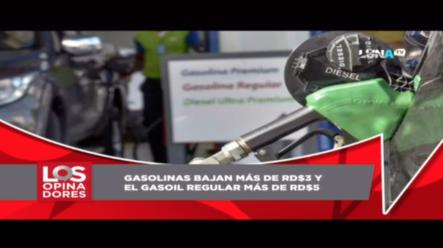 ¡Bajan Otra Vez! Precios De Combustibles Descienden Entre RD$3.00 Y RD$5.20
