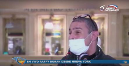 Raffy Duran Reporta En Vivo Desde Nueva York Sobre Situación Ante Coronavirus