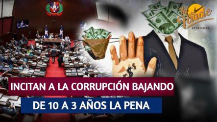 Diputados Incitan A La Corrupción Bajando De 10 A 3 Años La Pena | Tu Tarde