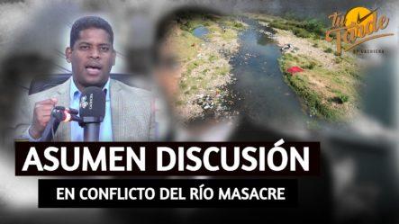 Cancilleres De RD Y Haití Asumen Discusión En Conflicto Del Río Masacre | Tu Tarde