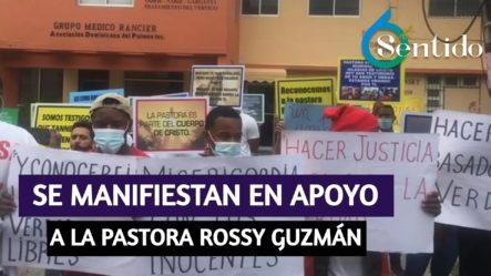Personas Se Manifiestan En Apoyo A La Pastora Rossy Guzmán Frente Al Palacio | 6to Sentido