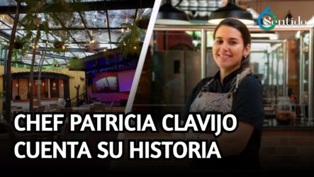 La Chef Patricia Clavijo Cuenta Su Historia: Recomendaciones Exquisitas   6to Sentido