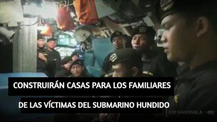 El Presidente De Indonesia Prometió Construir Casas Para Los Familiares De Las Víctimas Del Submarino Hundido