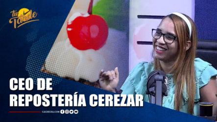 Yenelis Cerezar, De Repostería Cerezar En | Tu Tarde By Cachicha