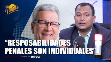 Manuel Rojas Deja Claro Que Las Responsabilidades Penales Son Individuales | Tu Tarde By Cachicha