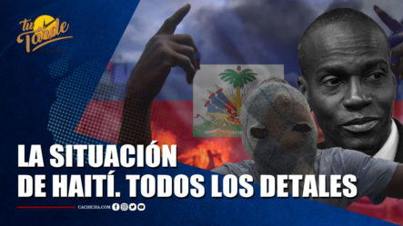 Plan Gavión Ante La Situación En Haití | Tu Tarde By Cachicha