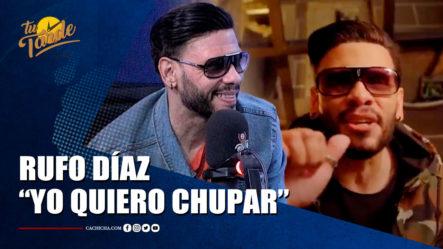 """Rufo Díaz Nos Presenta Su Tema """"Yo Quiero Chupar"""" En   Tu Tarde By Cachicha"""