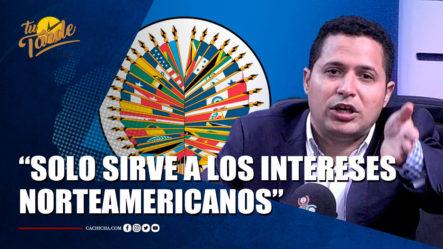 Félix Luna Dice Que La OEA Solo Sirve A Los Intereses Norteamericanos | Tu Tarde By Cachicha