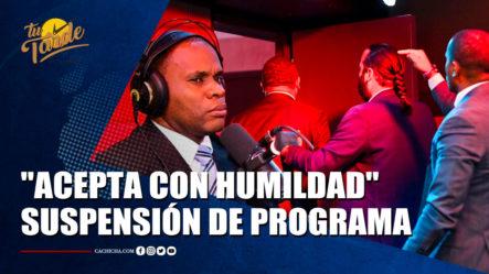 """Ramón Tolentino """"acepta Con Humilda"""" Suspensión De Programa Radial   Tu Tarde By Cachicha"""