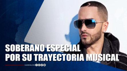 Yandel Recibirá Un Soberano Especial Por Su Trayectoria Musical   Tu Tarde By Cachicha