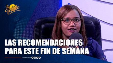 La Agenda Del Fin De Semana Con Madelin Peña   Tu Tarde By Cachicha