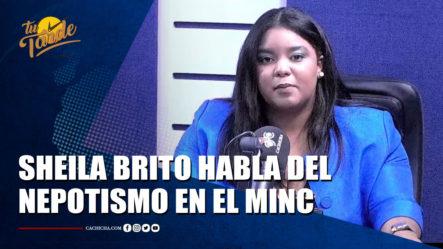 Sheila Brito Habla Del Nepotismo En El Ministerio De Cultura | Tu Tarde By Cachicha