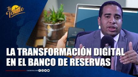 Sandy Sanviñón Habla De La Transformación Digital En El Banco De Reservas | Tu Tarde By Cachicha