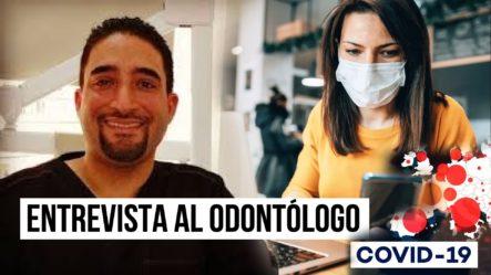 ¡INCREÍBLE! Lo Que Dice Este Odontólogo Sobre El Covid-19