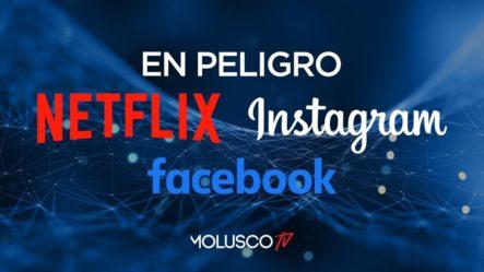 En Grandes Problemas Netflix, Instagram Y Facebook ( Detalles Aquí )