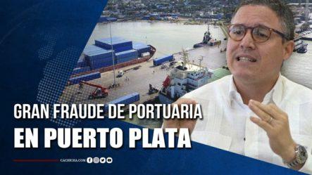 Gran Fraude De Portuaria En El Puerto De Puerto Plata | Tu Tarde