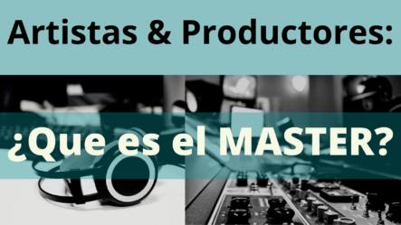 Artistas & Productores: EL MASTER Que Es Y Para Que Se Usa | El Biznes
