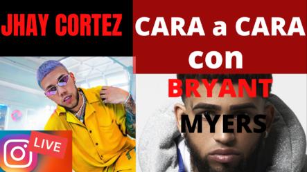 Jhay Cortez CARA A CARA Con Bryant Myers |LIVE INSTAGRAM| (DISCUTEN) | Brechan2