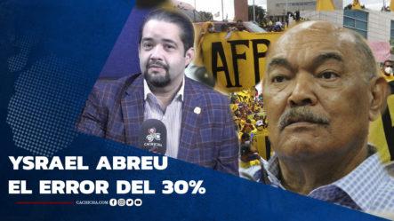 Ysrael Abreu El Error De Entregar El 30%   Tu Tarde By Cachicha