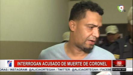Fiscalía Interroga Al Acusado De La Muerte Del Coronel En Baní