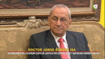 Entrevista A El Dr. Jorge Subero Isa