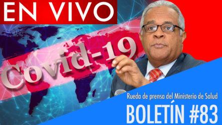 Live: Rueda De Prensa Del Ministro De Salud Pública   Boletín #83