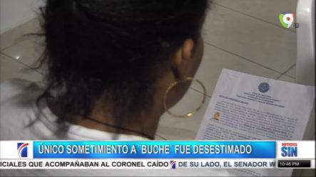 """Único Sometimiento A """"Buche"""" Puesto Por El Coronel Ramos Anteriormente Fue Desestimado"""
