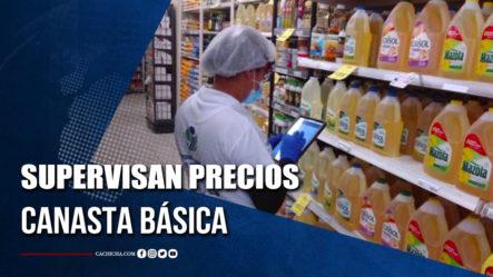 Pro Consumidor E Industria Y Comercio Supervisan Precios Canasta Básica.