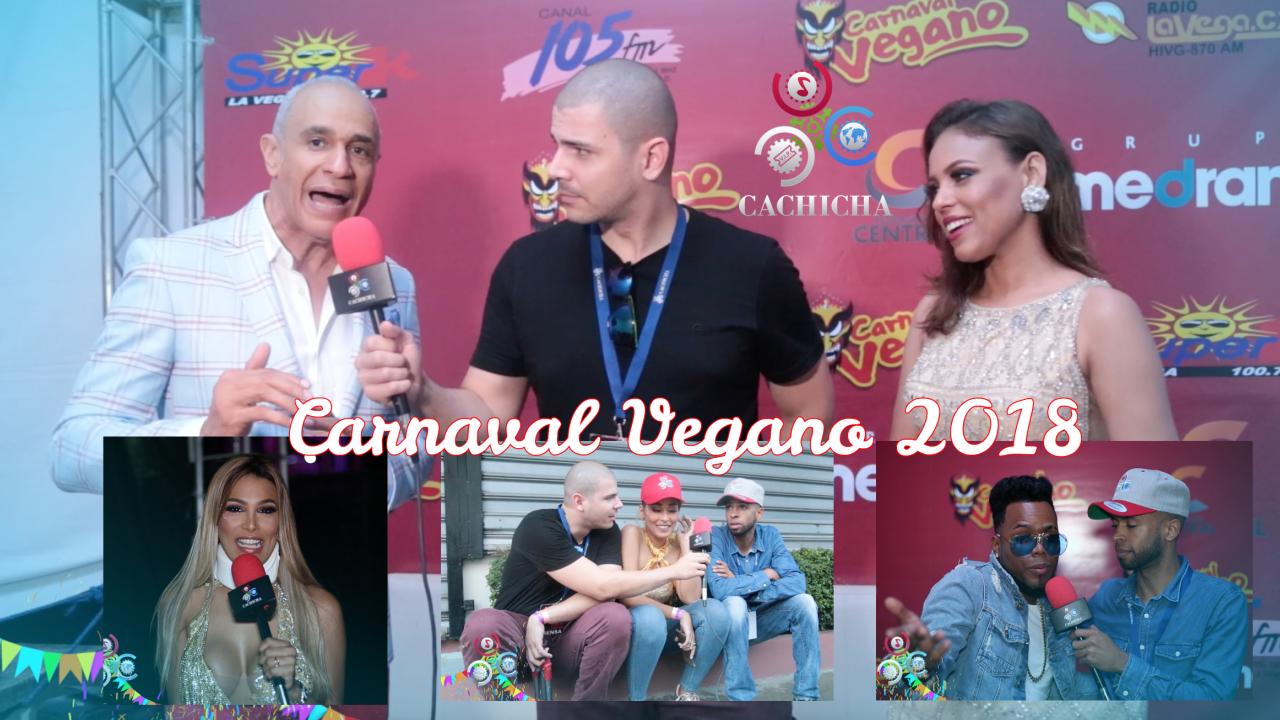 La Ruta De Cachicha En El Mundialmente Famoso Carnaval Vegano 2018