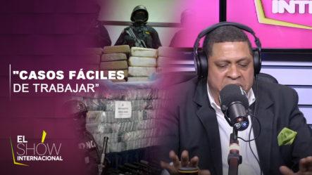 """Fiscal Revela Que """"Casos De Narcotráfico Es De Los Más Fáciles De Trabajar"""""""