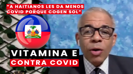 """A Haitianos Les Da Menos Covid Porque Cogen Sol"" Dice Periodista"