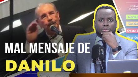 El Mal Mensaje De Danilo Al Decir Que Volverá En El 2024