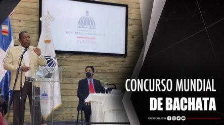 Ministerio De Cultura RD Celebrará Concurso Mundial De Bachata